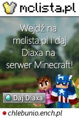 Duży baner serwera Wersja: 1.16.5 IP: chlebunio.ench.pl